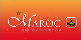 Recettes Maroc | Les délicieuses recettes méditerranéennes du Maroc