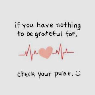 Oh Allah...  Wenn Dir nichts einfällt, wofür Du dankbar sein könntest, dann check mal Deinen Puls.... dann fällt Dir etwas ein   #islam