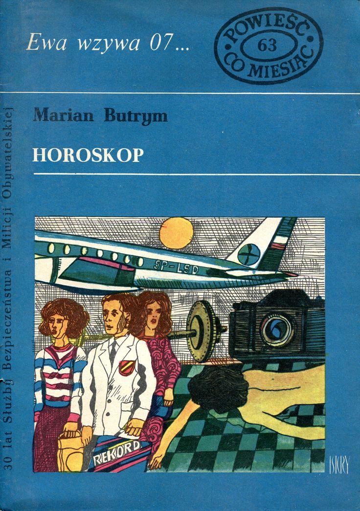 """Horoskop"" Marian Butrym Cover by Marian Stachurski Book series Ewa wzywa 07 Published by Wydawnictwo Iskry 1974"