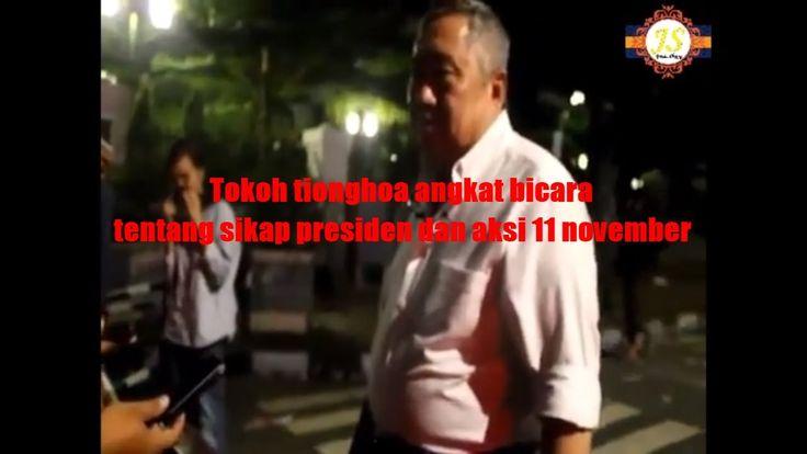 Heboh!!! Tokoh tionghoa angkat bicara tentang sikap presiden dan aksi 4 ...