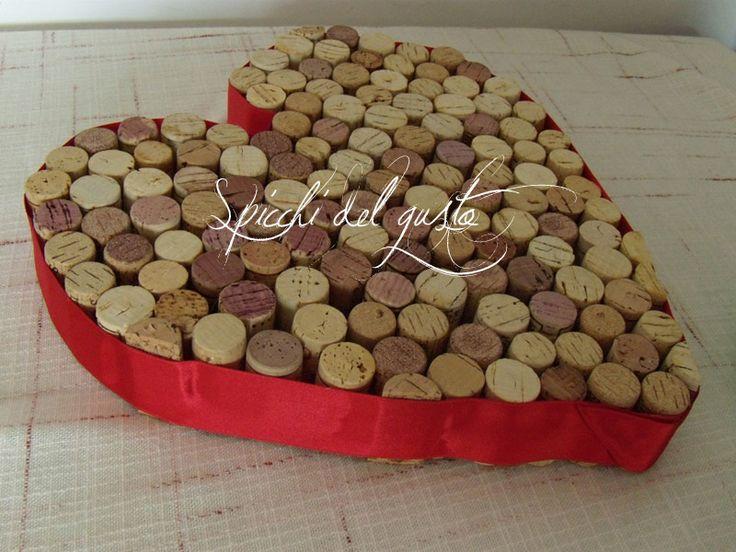 Spicchi del gusto: Buon San Valentino!!! con un cuore di sughero