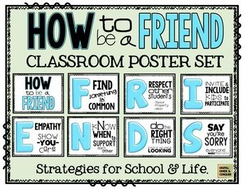 How to be a FRIEND poster set. Strategies in and out of the classroom. Being a good friend is an important--use these to reinforce skills. FREE