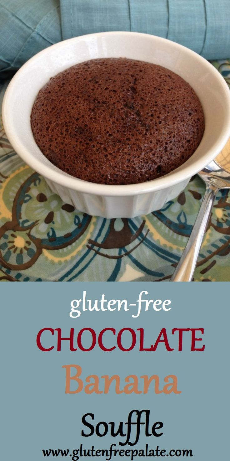 Satisfy your sweet tooth with this healthy, simple, Gluten-Free Chocolate Banana Souffle. Only six ingredients required!