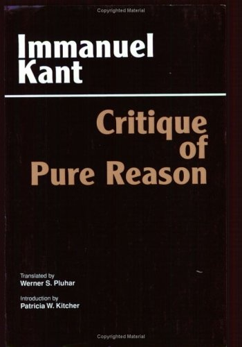 Critique of Pure Reason by Immanuel Kant. I fell in love with this man. Just unfortunately, he was dead! JD