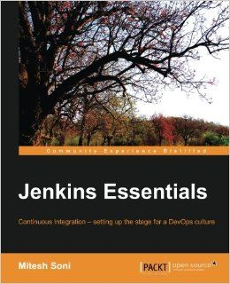 #Jenkins Essentials - Continuous Integration – setting up the stage for a #DevOps culture