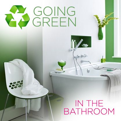 How to go green and get eco-friendly in the bathroom