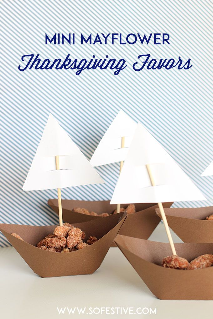 How cute are these Mini Mayflower Thanksgiving Favors - So Festive!