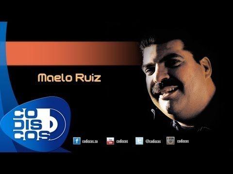 Maelo Ruiz - Si Volvieras A Mi