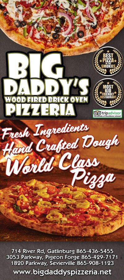 Big Daddy Pizzeria Pigeon Forge TN - Not your average pizza. At the heart of Big Daddy's is wood-fired flame inside a one-of-a-kind brick oven.