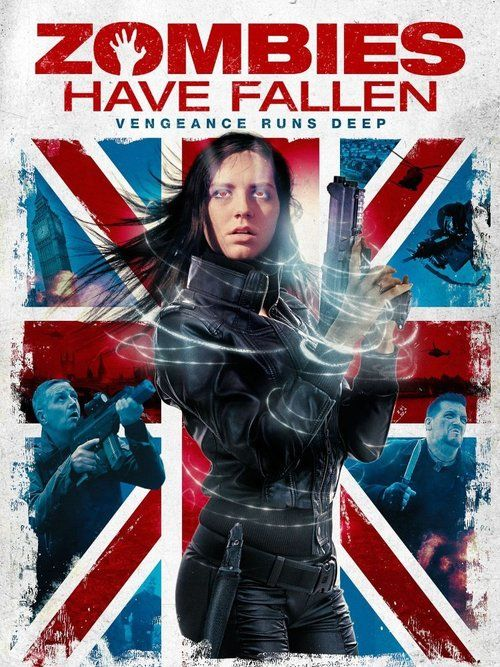 Zombies Have Fallen (2017) Full Movie Streaming HD