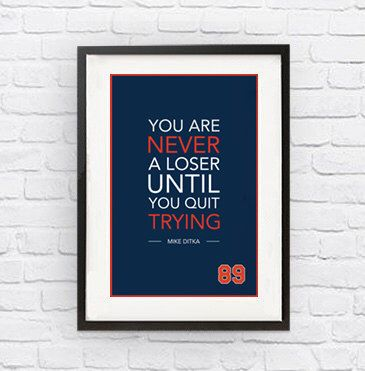 Mike Ditka #89 Chicago Bears Inspirational Trying Quote Poster Print | NFL Memorabilia | Wall Art for Football Fans by FineSportsPrints on Etsy https://www.etsy.com/listing/207379249/mike-ditka-89-chicago-bears