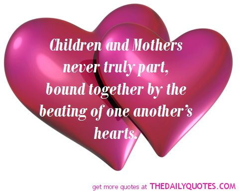 I Love You Son Quotes From Mom : children-mothers-mom-mum-daughter-son-quotes-picture-love-pics.png ...