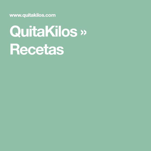QuitaKilos » Recetas