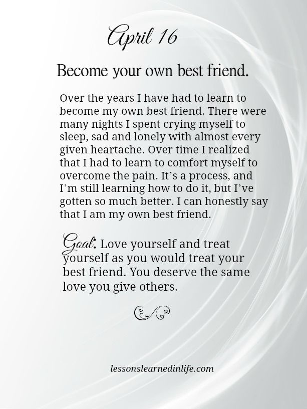 Lessons Learned in Life | Become your own best friend.