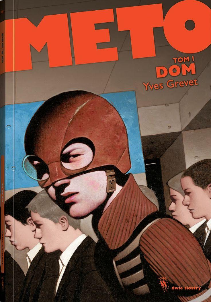"""""""METO"""". Tom 1. """"DOM""""  Yves Grevet, od 12 lat"""