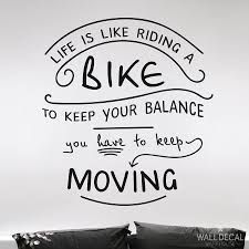 Bike Quotes Magnificent 7 Best Bike Quote Images On Pinterest  Balance Quotes Bicycle And