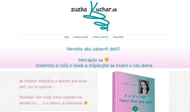 """Zuzka Kuchár a její ebook ZDARMA: 3 x 5 = """"75"""" tipov hier pre deti"""