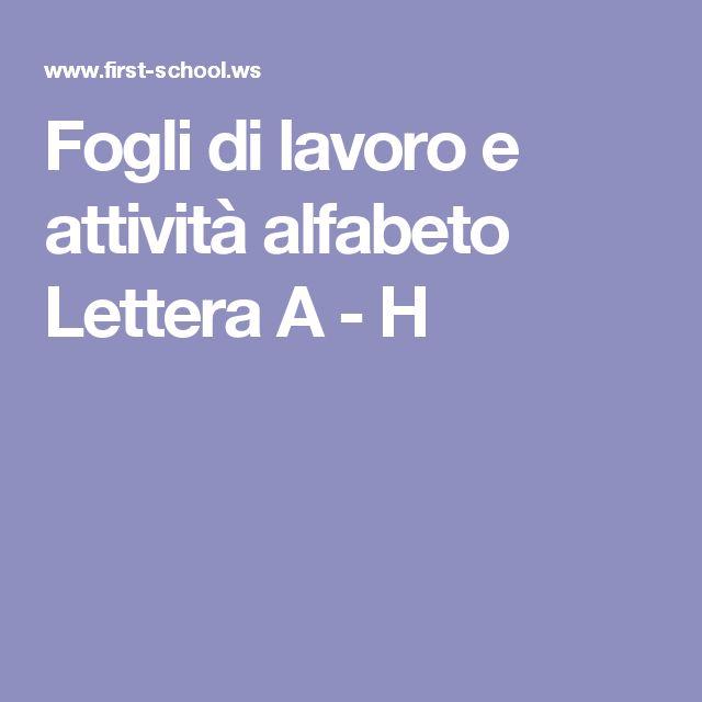 Fogli di lavoro e attività alfabeto  Lettera A - H
