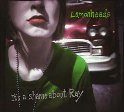 The Lemonheads - It's A Shame About Ray (Green Vinyl)