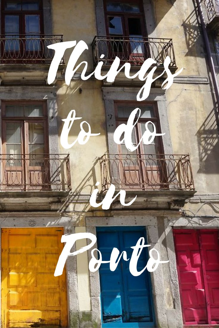 Find the best things to do during your visit to the beautiful city of #porto