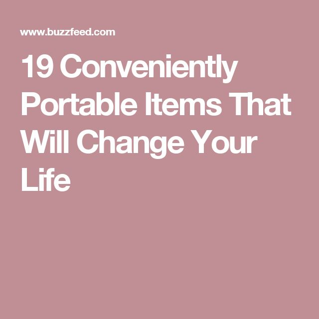 19 Conveniently Portable Items That Will Change Your Life