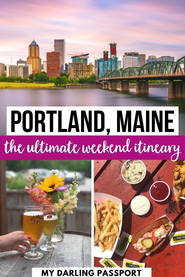 A Long Weekend In Portland Maine My Darling Passport In 2020 Weekend In Portland Maine Travel Usa Travel Destinations