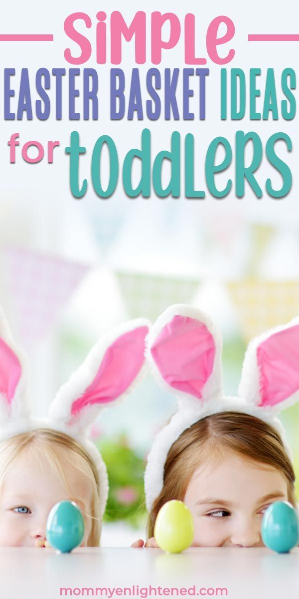 Best Easter Basket Ideas For Toddlers In 2019 Easter Baskets For Toddlers Kids Gift Baskets Fun Easter Baskets