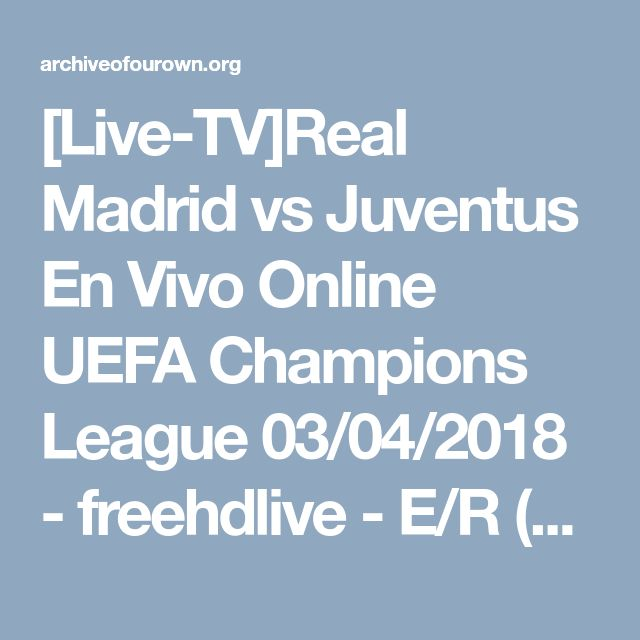 Image Result For Ao Vivo Vs Online En Vivo Online Highlights Champions League Final