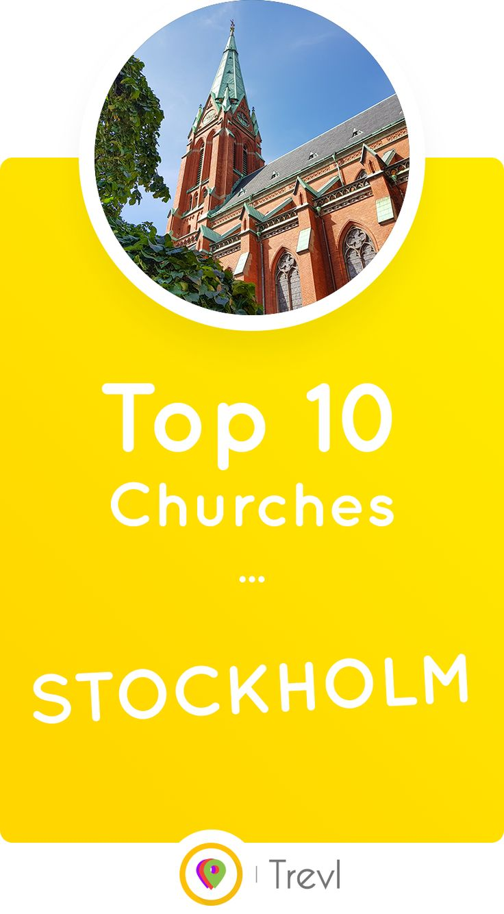 Discover the 10 most beautiful churches in the Swedish capital, Stockholm, according to Trevl.