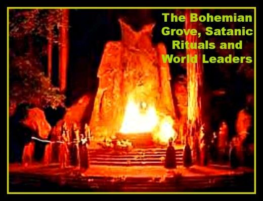 The Bohemian Grove, Satanic Rituals and World Leaders | hubpages