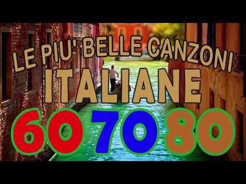 Le piu belle Canzoni Italiane anni 60 70 80 La Musica