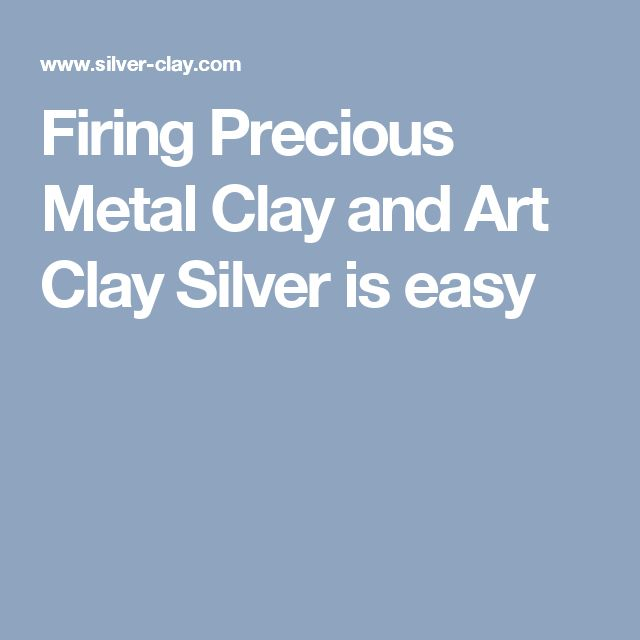 Firing Precious Metal Clay and Art Clay Silver is easy
