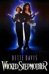 Злая мачеха 3D / Wicked Stepmother 3D  (1989)