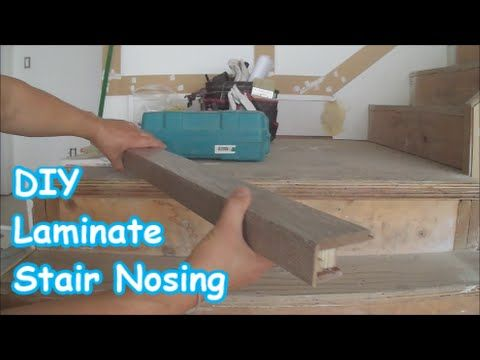 Laminate Stairs Installation: How to Make Stair Nosing Yourself Tips Mryoucandoityourself - YouTube
