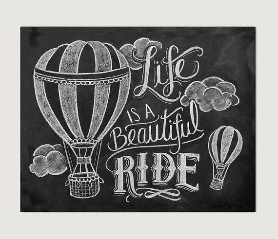 Ich fühlte mich so inspiriert durch den Ausdruck Leben ist A Beautiful Ride und Heißluftballone schien die perfekte Illustration zu begleiten.