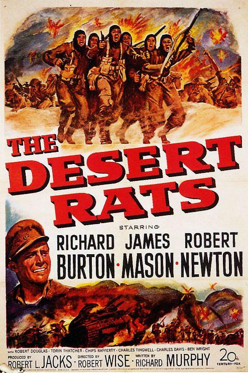 The Desert Rats (1953) USA 20th Century Fox War D: Robert Wise. Richard Burton, James Mason, Robert Newton. 15/02/05