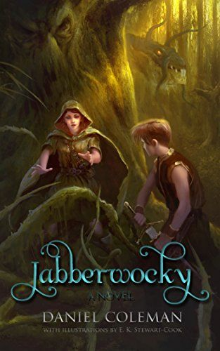 a55d1f3064d6e Jabberwocky  A Novel (Knights of Wonderland) ( 2.99 to  Free)  Kindle   FreeBook by Daniel Coleman. 4.5 out of 5 stars(60 customer reviews)