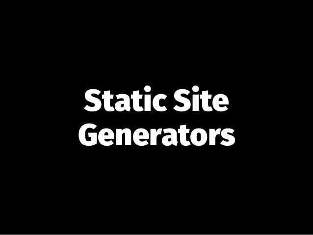 Static site generators have always been popular amongst developers and those who prefer to work via the command line. It's no surprise, therefore, that tons of them exist and are used regularly for blogs and websites. Here is a list of the most popular static site generators out there.