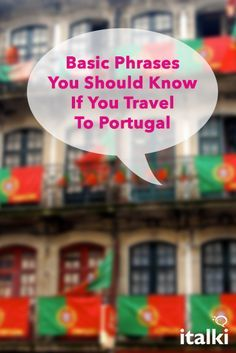 Basic Phrases You Should Know If You Travel To Portugal - This article comprises of a list of basic conversational Portuguese phrases that are helpful when you travel to Portugal. Consider this guidebook as you take your wonderful vacation. #article #portuguese