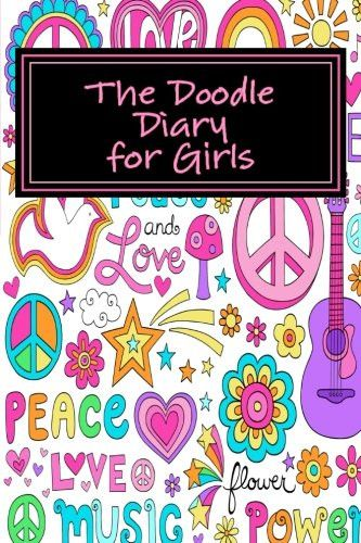 The Doodle Diary for Girls (Activity Drawing & Coloring Books)
