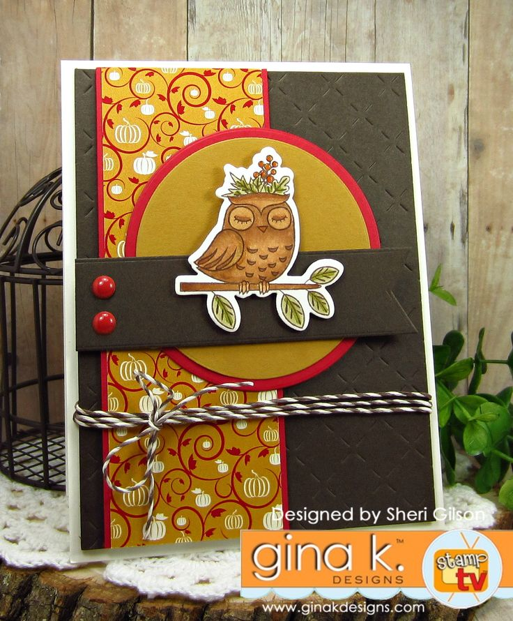 Card Making Ideas Gina K Part - 37: Painted Autumn StampTV Kit From Gina K. Designs. Card By Sheri Gilson.  Features
