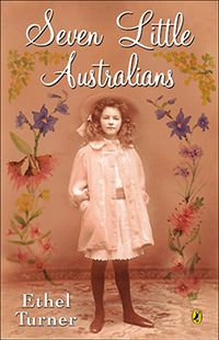 Seven Little Australians, first published 1894, is a classic Australian children's novel by Ethel Turner (1872 - 1958). The seven children live in 1880s Sydney with their father, an army Captain who has little understanding of his children, and their twenty-year-old stepmother Esther who can exert little discipline on them. Accordingly they wreak havoc wherever possible. In 1994 the novel was the only book by an Australian author to have been continuously in print for 100 years.
