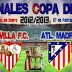 SEMIFINAL COPA DEL REY 2012/2013- SEVILLA-ATL MADRID