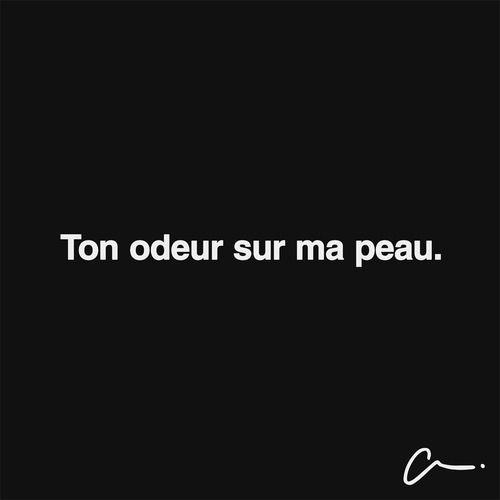 Ton odeur sur ma peau. #amour #LesCartons