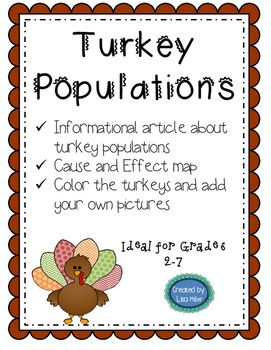 Read this informational article about how and why turkey populations change. Then students complete the cause and effect diagram to show the different reasons turkey populations change. Please follow me at