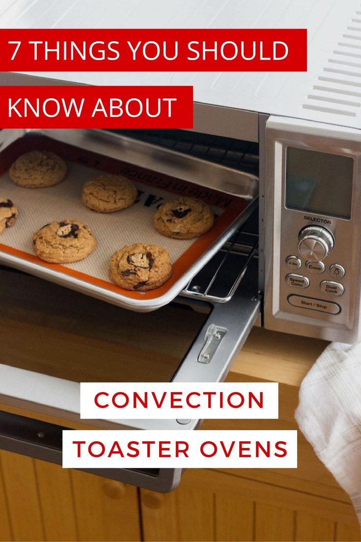 7 Things You Should Know About Convection Toaster Ovens. Learn the secret to better tasting cookies and how to keep from baking the driest cake ever. via @toasterovenlove