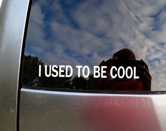 I used to be cool decal car decal by candiehartboutique on etsy