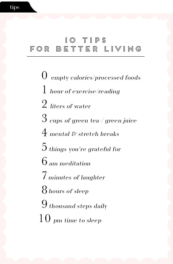 10 Tips For Better Living