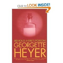 "Probably my favourite mystery ever. ""Behold, Here's Poison"" by Georgette Heyer: cosy British mystery novel - http://www.goodreads.com/review/show/363353504"