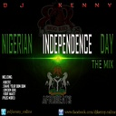 Iyanya, D'banj, Davido, Psquare, Akon, Wizkid, Brymo, Iceprince, May D, DJ Kenny - Nigerian Independence Day Mix Hosted by DJ Kenny - Free Mixtape Download or Stream it